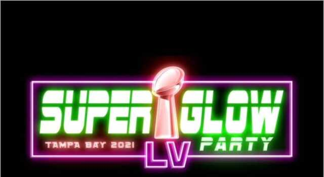 SUPER GLOW Party Tampa Bay 2021