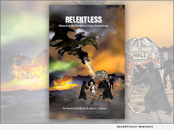 Relentless, Rescuing My Daughter from Scientology, an Illustrated Story